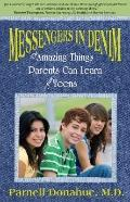 Messengers in Denim : The Lessons Parents Can Learn from Teens