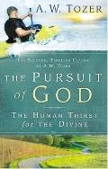 The Pursuit of God: The Human Thirst or the Divine