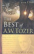 Best of a W Tozer, Vol. 1