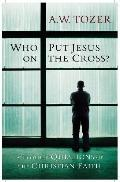 Who Put Jesus on the Cross