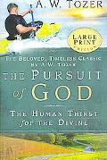 Pursuit of God (Large Print)