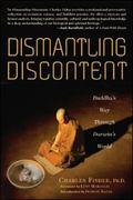 Dismantling Discontent Buddha's Way Through Darwin's World
