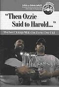 Then Ozzie Said to Harold
