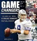 Game Changers: The Greatest Plays in Dallas Cowboys Football History (50 Greatest Plays)