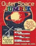 Outer Space Jumble : Puzzles That Are Out of This World
