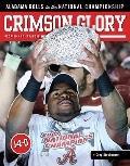 Crimson Glory: Alabama Rolls to the National Championship