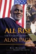 All Rise : The Remarkable Journey of Alan Page