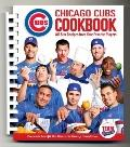 Chicago Cubs Cookbook : All-Star Recipes from Your Favorite Players