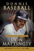 Donnie Baseball : The Definitive Biography of Don Mattingly