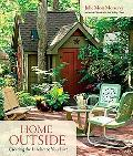 Home Outside: Creating the Landscape You'll Love