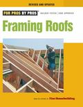 Framing Roofs Revised and Updated