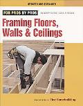 For Pros by Pros Framing Floor