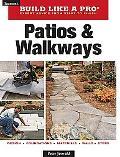 Patios & Walkways (Taunton's Build Like a Pro)