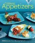 Fine Cooking Appetizers : 200 Recipes for Small Bites with Big Flavor