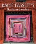 Kaffe Fassett's Quilts in Sweden : 20 Designs from Rowan for Patchwork Quilting