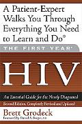 First Year HIV, an Essential Guide for the Newly Diagnosed