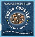 Vegan Cookies Invade Your Cookie Jar: 100 Dairy-Free Recipes for Everyone?s Favorite Treats