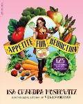 Appetite for Reduction: 100 Fast and Filling Low-Fat Vegan Recipes