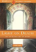 Light on Death The Spiritual Art of Dying