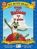 Frank and the Balloon / Sapi y el globo (We Both Read Bilingual)
