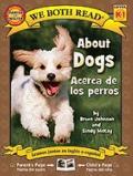 About Dogs / Acerca de los perros (We Both Read Bilingual) (Spanish Edition)