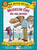 We Both Read Bilingual Edition-Museum Day/Dia Del Museo