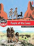 Half and Half-People of the Caves