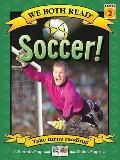 Soccer! (We Both Read)