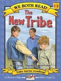 The New Tribe (We Both Read: Level 1-2 (Quality)): Formerly Titled: Stop Teasing Taylor