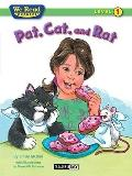 We Read Phonics-Pat, Cat, and Rat