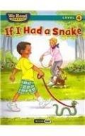 If I Had a Snake (We Read Phonics Level 4)