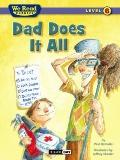 We Read Phonics-Dad Does It All