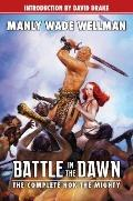 Battle in the Dawn : The Complete Hok the Mighty