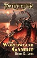 Pathfinder Tales : The Worldwound Gambit