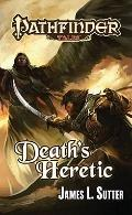 Pathfinder Tales : Death's Heretic