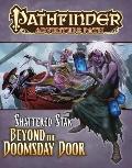 Pathfinder Adventure Path #64 : Beyond the Doomsday Door (Shattered Star 4 Of 6)