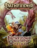 Pathfinder Player Companion : Pathfinder Society Primer