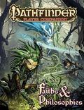 Pathfinder Player Companion : Faiths and Philosophies