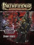 Pathfinder Adventure Path : The Demon's Heresy (Wrath of the Righteous 3 Of 6)