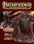 Pathfinder Adventure Path : City of Locusts (Wrath of the Righteous 6 Of 6)