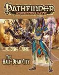 Pathfinder Adventure Path : The Half-Dead City (Mummy's Mask 1 Of 6)
