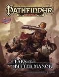 Pathfinder Module : Tears at Bitter Manor