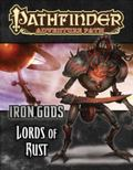Pathfinder Adventure Path : Lords of Rust (Iron Gods 2 Of 6)
