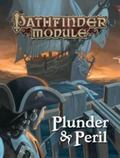 Pathfinder Module : Plunder and Peril