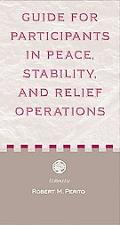 Guide to Participants in Peace, Stability, And Relief Operations