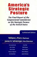 America's Strategic Posture: The Final Report of the Congressional Commission on the Strateg...