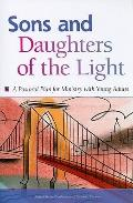 Sons and Daughters of the Light : A Pastoral Plan for Ministry with Young Adults