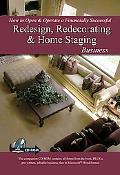 How to Open and Operate a Financially Successful Redesign, Redecorating, and Home Staging Bu...