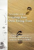 Complete Guide to Creating Your Own Living Trust: A Step-by-Step Plan to Protect Your Assets...