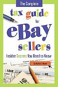 Complete Tax Guide for E-commerce Retailers including Amazon and eBay Sellers : How Online S...